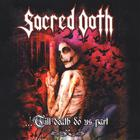 Sacred Oath - ...'Till Death Do Us Part