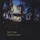 Sam Crain - Home Cookin'