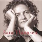 Sara Thomsen - Everything Changes