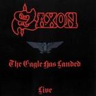 Saxon - The Eagle Has Landed