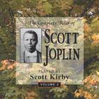 Scott Kirby - The Complete Rags Of Scott Joplin Vol. 2
