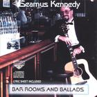 Seamus Kennedy - Bar Rooms &amp; Ballads