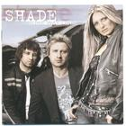 Shade - One Way Line