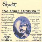 Shasta - No More Smoking!