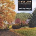 Simple Gifts - A Place Just Right