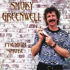 Smoky Greenwell - Premium Smoke