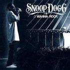 Snoop Dogg - I Wanna Rock (CDS)