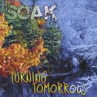 Soak - Turning Tomorrow