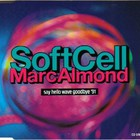 Soft Cell - Say Hello Wave Goodbye '91 CDM