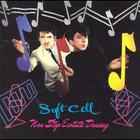 Soft Cell - Non-Stop Estatic Dancing