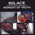 Solace - Moment of Truth