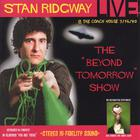 Stan Ridgway - STAN RIDGWAY: LIVE! BEYOND TOMORROW! 1990 @ The Coach House, CA.