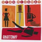 Stan Ridgway - anatomy