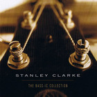 Stanley Clarke - Bass-Ic Collection