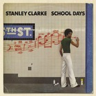 Stanley Clarke - School Days (Vinyl)