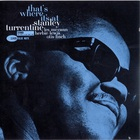 Stanley Turrentine - That's Where It's At