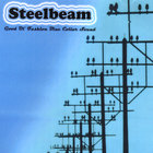Steelbeam - Good Ol' Fashion Blue Collar Sound