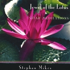 Stephan Mikes - Jewel of the Lotus