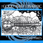 Stephan Mikes - The Good, The Bad &amp; The Karmic