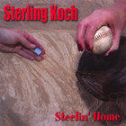 Sterling Koch - Steelin' Home