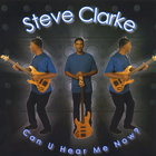 Steve Clarke - Can U Hear Me Now ?