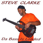 Steve Clarke - Da Bass Is Loaded