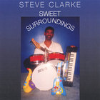 Steve Clarke - Sweet Surroundings