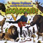 Steve Pullara And His Cool Beans Band - Zooboogie