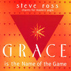 Steve Ross - Grace is the Name of the Game