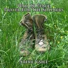 Steve Vaile - War Or Peace Prayer For The Soldiers
