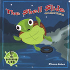 Steven James - The Shell Slide and other stories