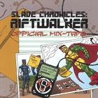 Stratos - Slade Chronicles: Riftwalker - Official Mix-Tape