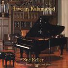 Sue Keller - Live in Kalamazoo