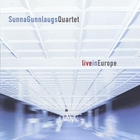 Sunna Gunnlaugs - Live In Europe
