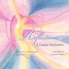Tami Briggs - Reflections: A Guided Meditation