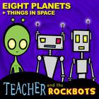 Teacher and the Rockbots - Eight Planets Single
