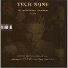 Tech N9ne - Calm Before The Storm Part I