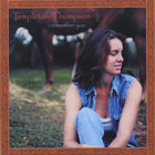 Templeton Thompson - I Remember You