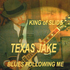 Texas Jake - King Of Slide