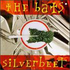 The Bats - Silverbeet