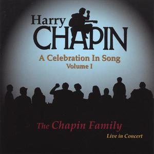 Harry Chapin: A Celebration In Song (Volume I)