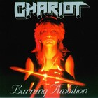 The Chariot - Burning Ambition
