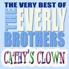 Cathy's Clown (Best Of The Everly Brothers) (Remastered)