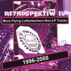 the flying luttenbachers - Retrospektiw IV