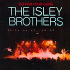 The Isley Brothers - Go For Your Guns (Vinyl)