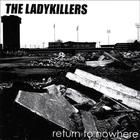 the ladykillers - Return to Nowhere