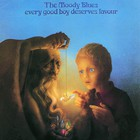 The Moody Blues - Every Good Boy Deserves Favour (Reissued 2007)
