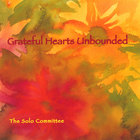 The Solo Committee - Grateful Hearts Unbounded