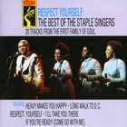 The Staple Singers - Respect Yourself: The Best Of
