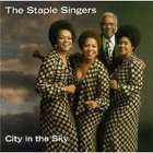 The Staple Singers - City In The Sky